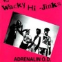 The Wacky Hijinks of... de Adrenalin O.D. - Punk-Hardcore