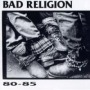 80-85 de Bad Religion - Punk-Hardcore