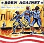 Battle Hymns of the Race War de Born Against - Punk-Hardcore