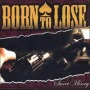 Sweet Misery de Born To Lose - Punk-Rock