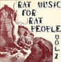 Rat Music for Rat People Vol. 2 - Compilation / Split