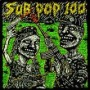 Sub Pop 100 - Compilation / Split