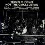 This is Phoenix Not the Circle Jerks - Compilation / Split