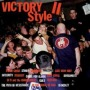 Victory Style Vol. 2 - Compilation / Split
