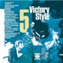 Victory Style Vol. 5 - Compilation / Split