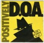 Positively D.O.A. de D.O.A. - Punk-Hardcore