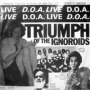 Triumph of The Ignoroids de D.O.A. - Punk-Hardcore