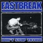 Don't Stop Trying de Fastbreak - Hardcore