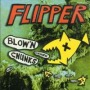 Blow'n Chunks de Flipper - Punk-Rock
