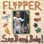 Sex Bomb, Baby! de Flipper - Punk-Rock