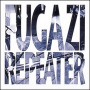 Repeater de Fugazi - Emo / Screamo
