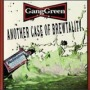 Another Case of Brewtality de Gang Green - Hardcore
