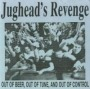 Out Of Beer, Out Of Tune And Out Of Control de Jughead's Revenge - Punk-Hardcore