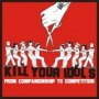 From Companionship to Competition de Kill Your Idols - Punk-Rock