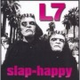 Slap-Happy de L7 - Punk-Rock