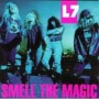 Smell the Magic de L7 - Punk-Rock