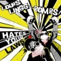 Hates Your Laws de Louis Lingg and the Bombs - Punk-Rock