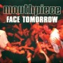 Face Tomorrow de Mouthpiece - Hardcore