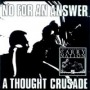 A Thought Crusade de No For An Answer - Hardcore