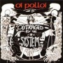 Outraged by the System de Oi Polloi - Trash / Crust / Grind