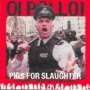 Pigs for the Slaughter de Oi Polloi - Street Punk / Oï
