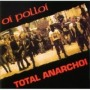 Total Anarchoi de Oi Polloi - Trash / Crust / Grind