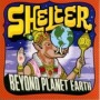 Beyond Planet Earth de Shelter - Hardcore