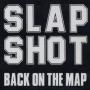 Back on the Map de Slapshot - Hardcore