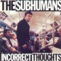 Incorrect Thoughts de Subhumans - Punk-Rock