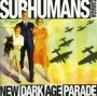 New Dark Age Parade de Subhumans - Punk-Rock
