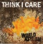 World Asylum de Think I Care - Hardcore
