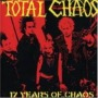 17 Years Of Chaos de Total Chaos - Street Punk / Oï