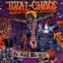 In God We Kill de Total Chaos - Punk-Hardcore