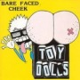 Barefaced Cheek de Toy Dolls - Punk-Rock