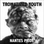 Nantes Pride de Tromatized Youth - Hardcore