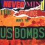 Never Mind the Opened Minds de Us bombs - Punk-Rock