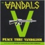 Peace Thru Vandalism/When in Rome Do as the Vandals de Vandals - Hardcore