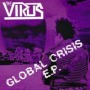 Global Crisis E.P. de Virus - Street Punk / Oï