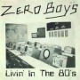Livin' in the '80s de Zero Boys - Punk-Hardcore